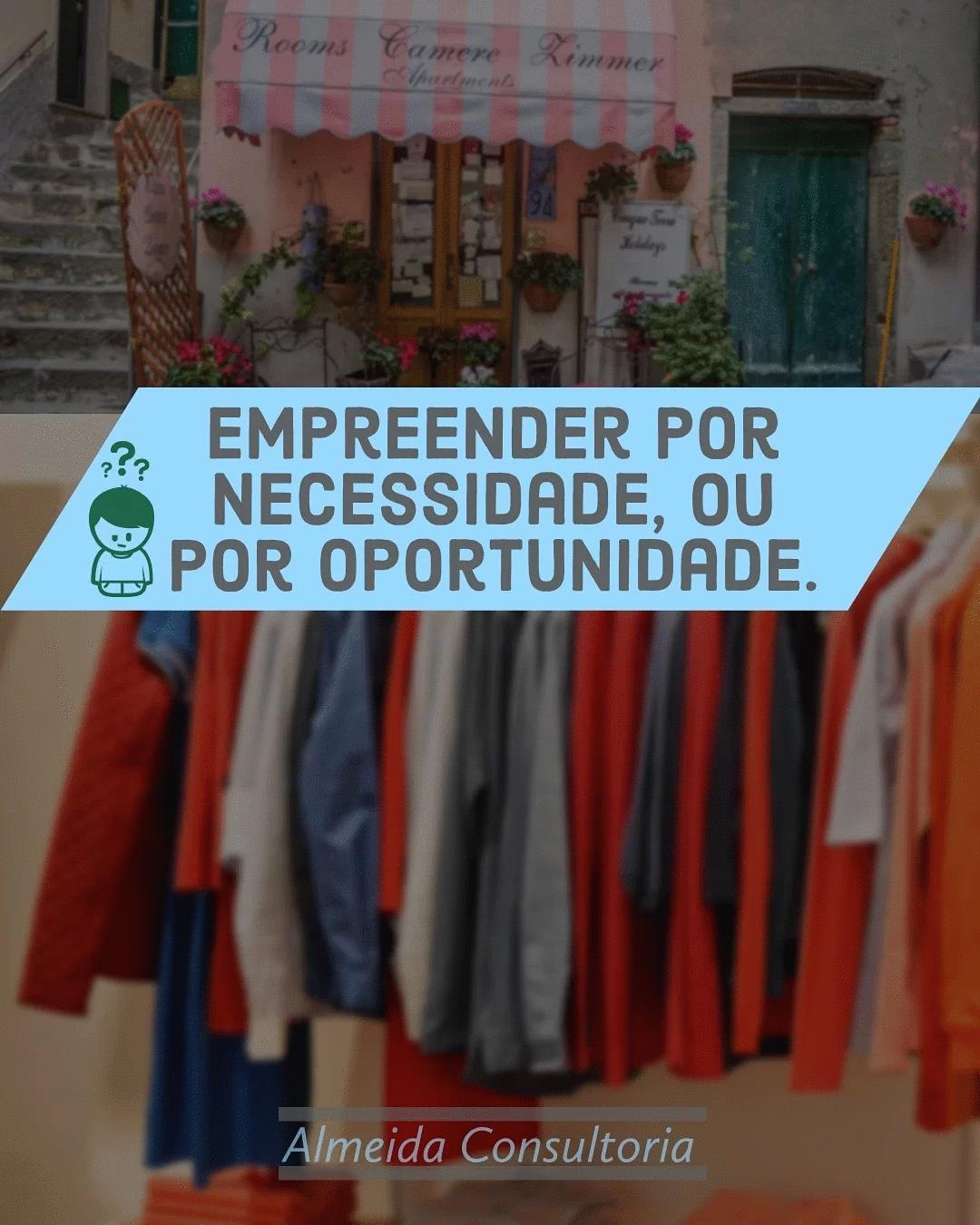 Empreendo por necessidade ou por oportunidade?