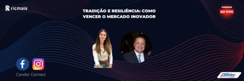 Tradição e resiliência: como vencer o mercado inovador